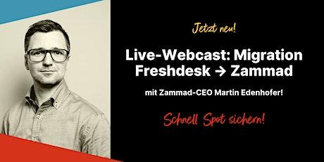 Kostenloses Webinar: Migration von Freshdesk zu Zammad (Deutsch) Tickets