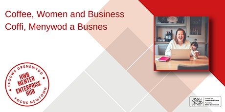 Coffee, Women and Business   Coffi, Menywod a Busnes tickets