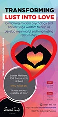 Transforming Lust Into Love tickets