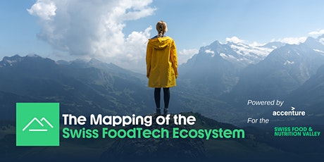 The Mapping of the Swiss FoodTech Ecosystem 1.0 Tickets