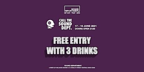 WEEKEND FREE DRINKS GUESTLIST @ Sound Department tickets