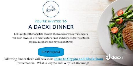 Dacxi Dinner/ Intro to Crypto presentation tickets