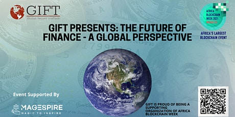 GIFT Presents: The Future of Finance - A Global Perspective tickets