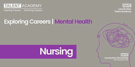 Nursing - Exploring Careers | Mental Health  |  OVER 18s ONLY tickets