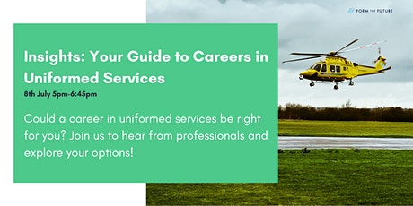 Insights: Your Guide to Careers in Uniformed Services tickets