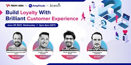 Build Loyalty With Brilliant Customer Experience tickets