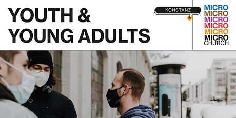 HILLSONG KONSTANZ -  YOUTH X YOUNG ADULTS - MICRO CHURCH Tickets