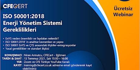 Webinar-ISO 50001:2018 Enerji Yönetim Sistemi Gereklilikleri biglietti