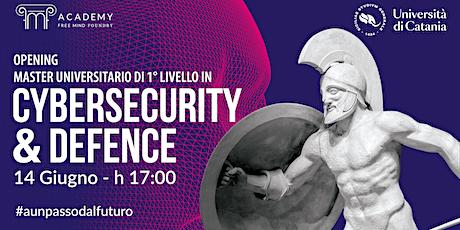 Opening Master Cybersecurity & Defence biglietti