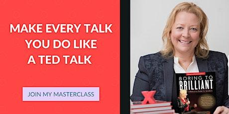 Make Every Talk You Do Like a TED Talk - A Senior TEDx Coach Shows You How tickets
