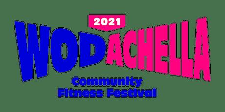 WODACHELLA - Community Fitness Festival Tickets