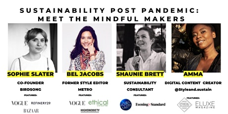 Panel Discussion | Sustainability Post Pandemic: Meet the Mindful Makers tickets
