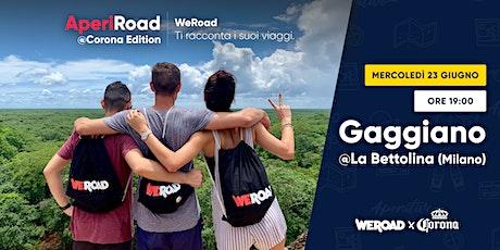 AperiRoad x Corona | Gaggiano (MI) | WeRoad ti racconta i suoi viaggi biglietti