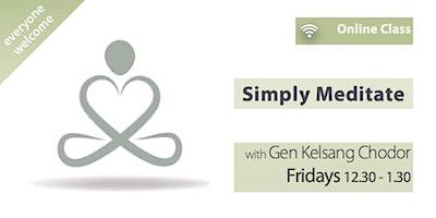 Simply Meditate (Fridays 12.30pm)