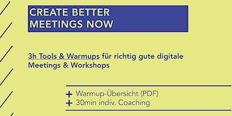 Tools & Warmups: Digitale Meetings & Workshops gestalten Tickets
