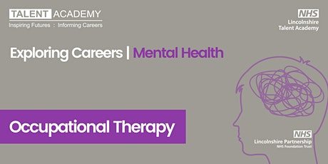 Occupational Therapy - Exploring Careers | Mental Health  |  OVER 18s ONLY tickets