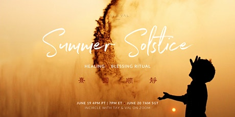 INCIRCLE™ • Summer Solstice Healing & Blessing Circle tickets