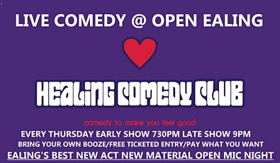 Healing Comedy Club at OPEN Ealing Late Show tickets