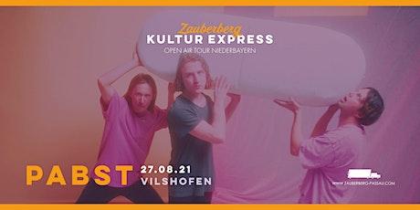 Pabst • Vilshofen • Zauberberg Kultur Express Tickets