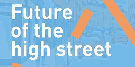 Future of the High Street tickets