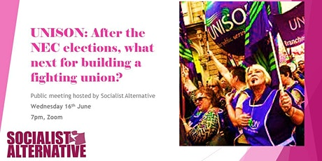 UNISON: After the NEC elections, what next for building a fighting union? tickets