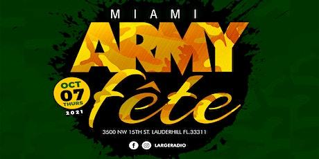 MIAMI ARMY FETE 2021 tickets