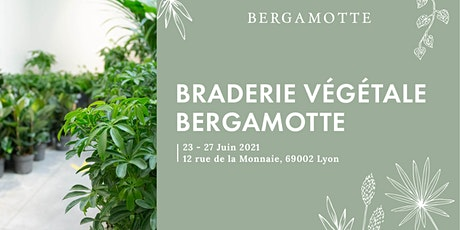 Braderie Végétale Bergamotte // Lyon billets