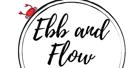 Ebb and Flow Opening tickets