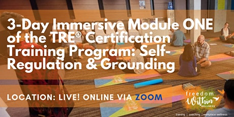 LIVE Online TRE® Immersive/Module One - Your Self-Regulation and Grounding tickets