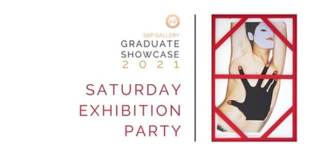 S&P Gallery's Graduate Showcase Exhibition Party tickets