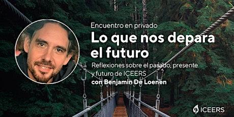 Encuentro especial: Re-visionando el futuro de ICEERS entradas