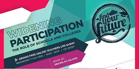 Teachers CPD - Widening Participation: The role of Schools and Colleges tickets