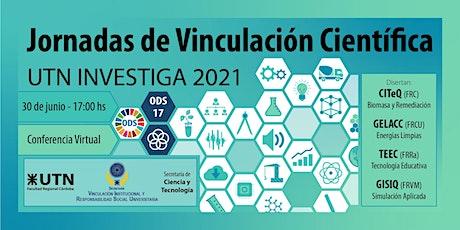 3° Jornada de Vinculacion Científica  UTN Investiga - 2021 entradas