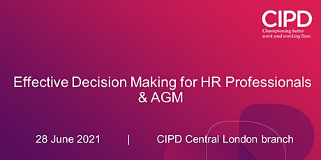Effective Decision Making for HR Professionals & AGM tickets