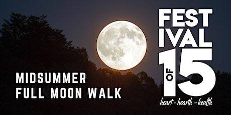 Midsummer Full Moon Walk  and Storytelling tickets