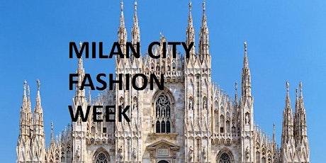 MILAN CITY FASHION WEEK 2021 biglietti
