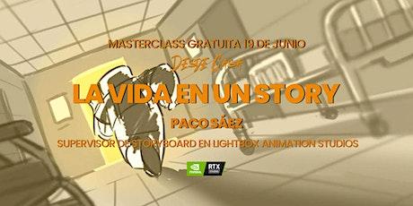 """Masterclass """"La vida en un story""""  - Paco Sáez entradas"""