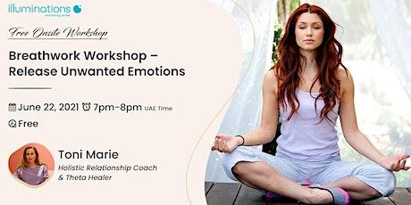 Free Onsite Workshop: Breathwork Workshop – Release Unwanted Emotions tickets