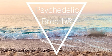 PSYCHEDELIC BREATH®️ Online tickets
