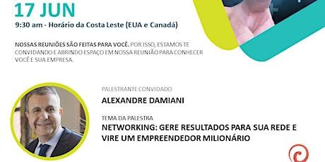 NETWORKING: GERE RESULTADOS PARA SUA REDE E VIRE UM EMPREENDEDOR MILIONÁRIO ingressos