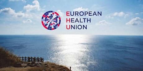 European Health Union - how and why? entradas