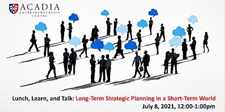 Non-Profit Learn & Talk: Long-Term Strategic Planning in a Short-Term World tickets