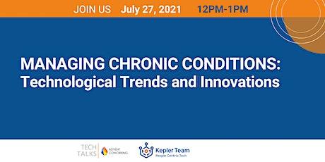 TechTalks on Managing Chronic Conditions tickets