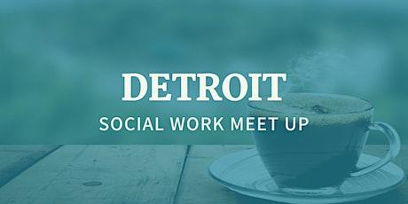 Detroit Social Work Meet Up (Organized by UM SSW Alumni) tickets