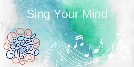 'Sing Your Mind' Song Making Workshop with Social Music tickets