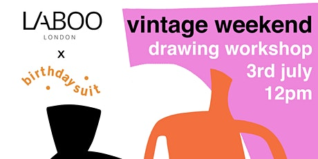 Birthday Suit x Laboo London Drawing Workshop tickets