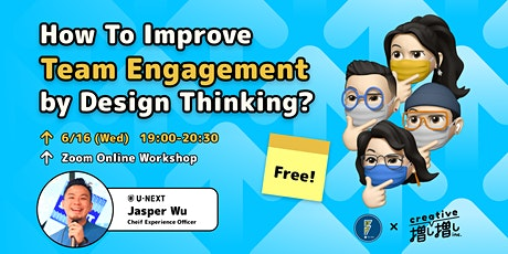 Online Workshop: How To Improve Team Engagement By Design Thinking tickets