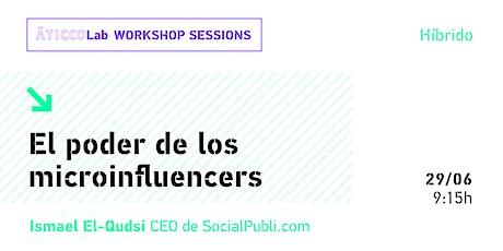 AticcoLab Workshop Sessions | El poder de los microinfluencers entradas
