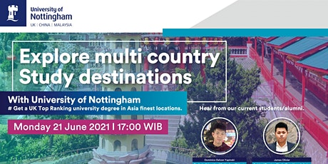 Explore Multi Country Study Destination with University of Nottingham tickets
