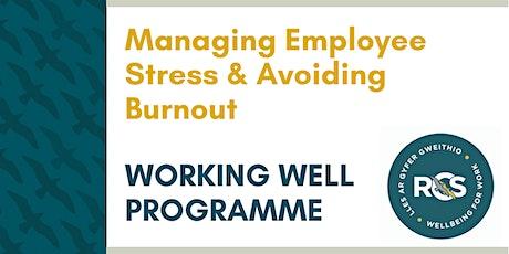 Managing Employee Stress & Avoiding Burnout tickets